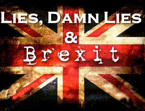 Lies, Damn Lies & Brexit
